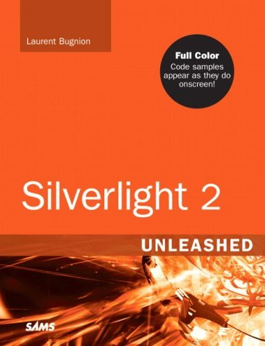 Sams Silverlight 2 Unleashed